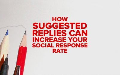 How Suggested Replies Can Increase Your Social Response Rate